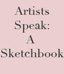 Artists Speak