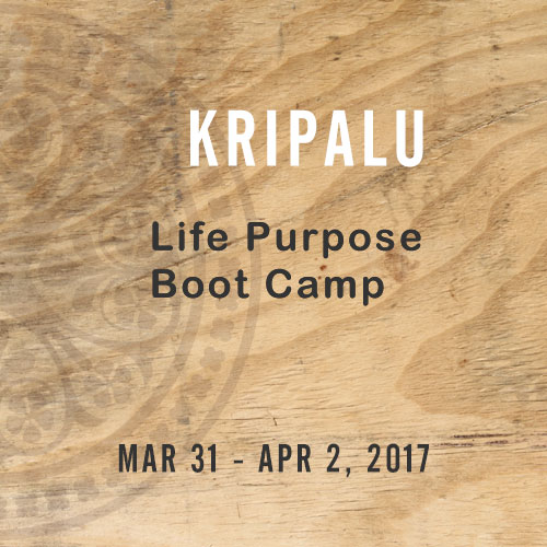 Kripalu Life Purpose Boot Camp