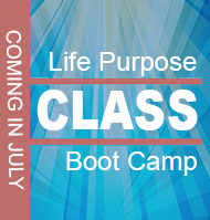 CLASS Life Purpose Boot Camp