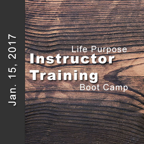 Life purpose boot camp instructor training