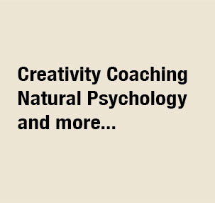 Creativity Coaching & Natural Psychology