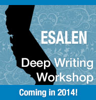 Esalen Deep Writing