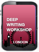 London Deep Writing Workshop