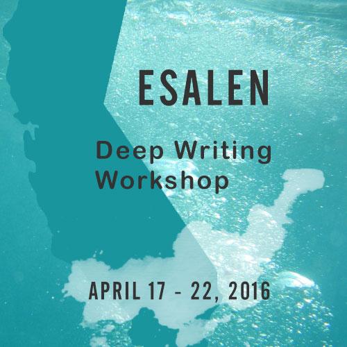 Esalen deep writing