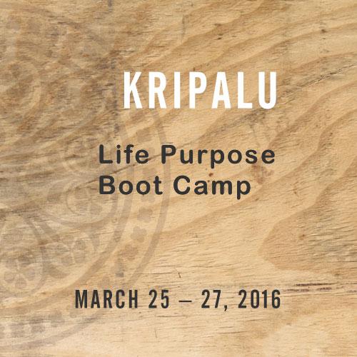 Kripalu Life Purpose Boot Camp