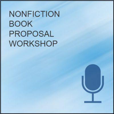 Nonfiction Book Proposal Workshop