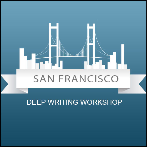 San Franscico Deep Writing Workshop