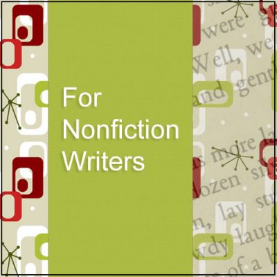 FOR NONFICTION WRITERS