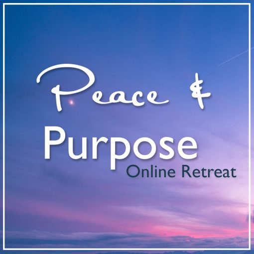 Peace and Purpose Online Retreat