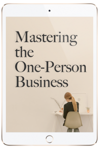 Mastering the One-Person Business