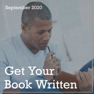 September 2020 Get Your Book Written!