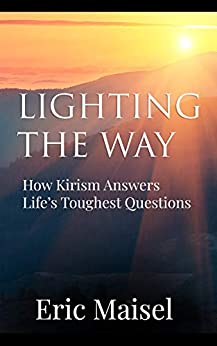 Lighting the Way: How Kirism Answers Life's Toughest Questions